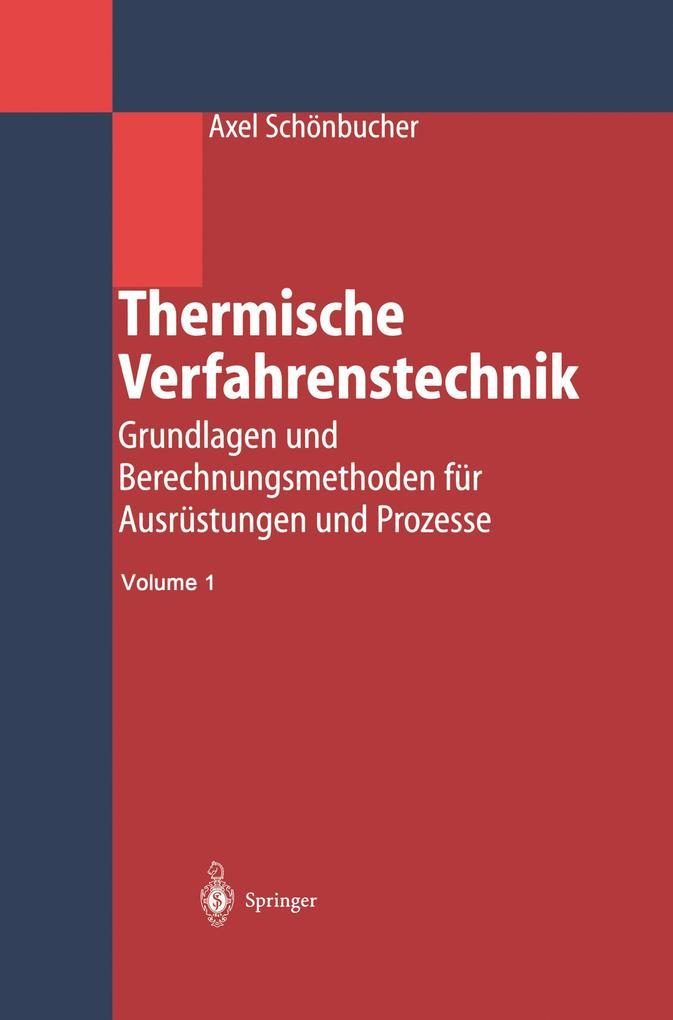 Thermische Verfahrenstechnik als Buch von Axel ...