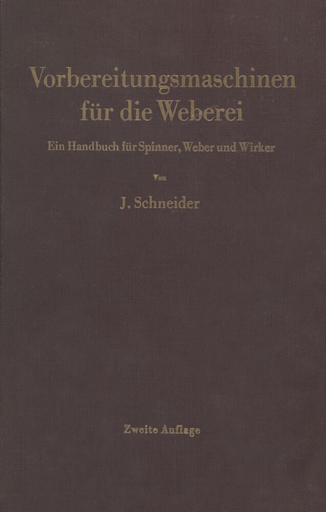 Vorbereitungsmaschinen für die Weberei als Buch...