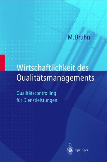 Wirtschaftlichkeit des Qualitätsmanagements als...