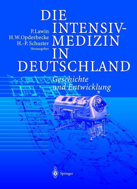 Die Intensivmedizin in Deutschland als Buch von