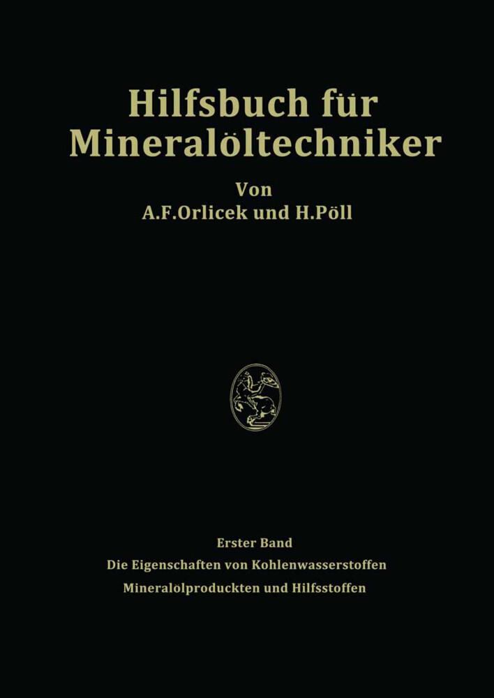 Hilfsbuch für Mineralöltechniker. Stoffkonstant...