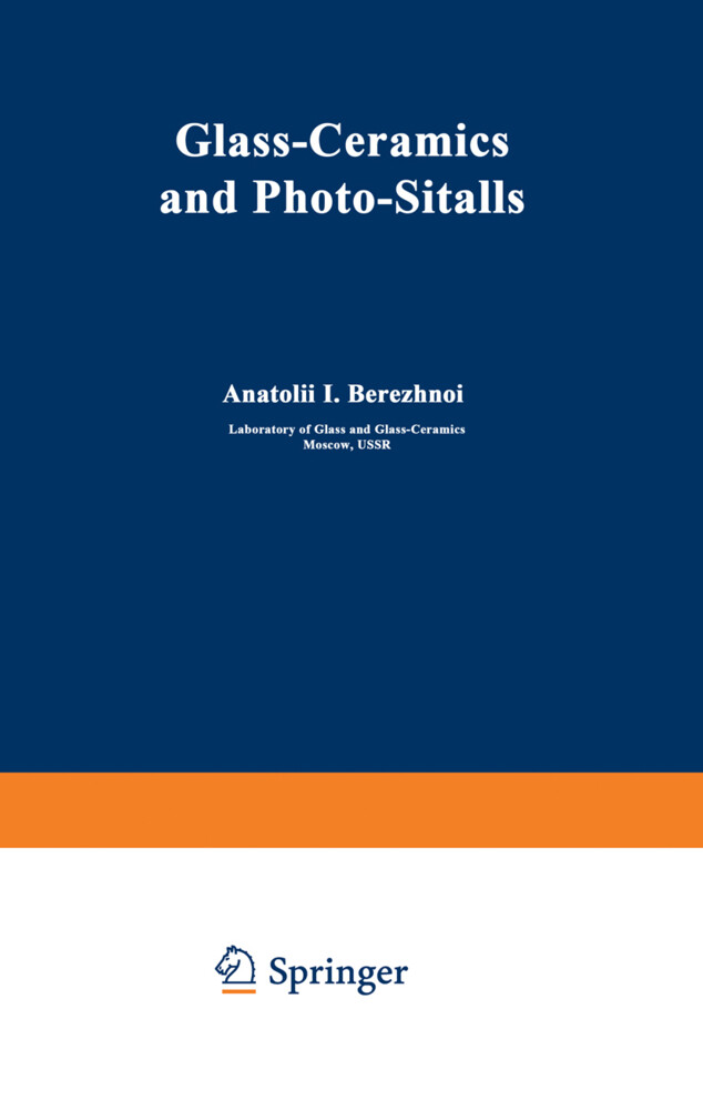 Glass-Ceramics and Photo-Sitalls als Buch von A...