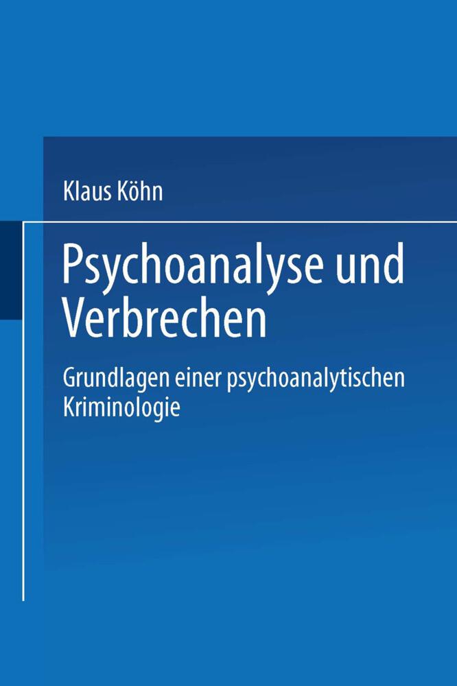 Psychoanalyse und Verbrechen als Buch von Klaus...