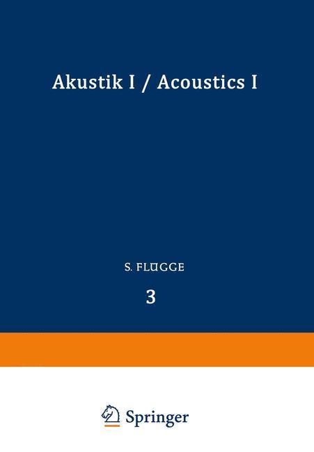 Akustik I / Acoustics I als Buch von S. Flügge