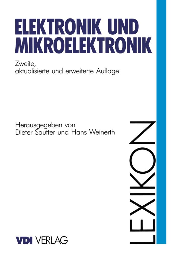 Lexikon Elektronik und Mikroelektronik als Buch...