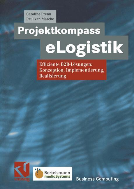 Projektkompass eLogistik als Buch von Caroline ...