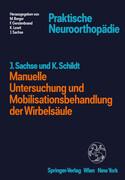 Manuelle Untersuchung und Mobilisationsbehandlung der Wirbelsäule