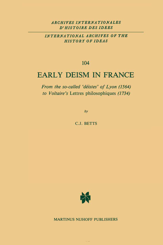 Early Deism in France als Buch von C. J. Betts