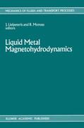 Liquid Metal Magnetohydrodynamics