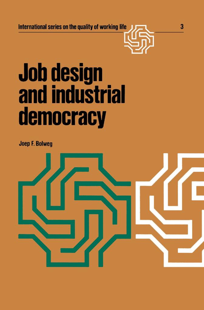 Job design and industrial democracy als Buch vo...