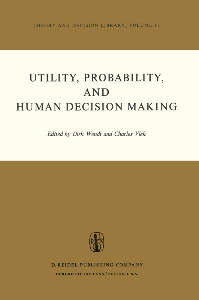 Utility, Probability, and Human Decision Making...
