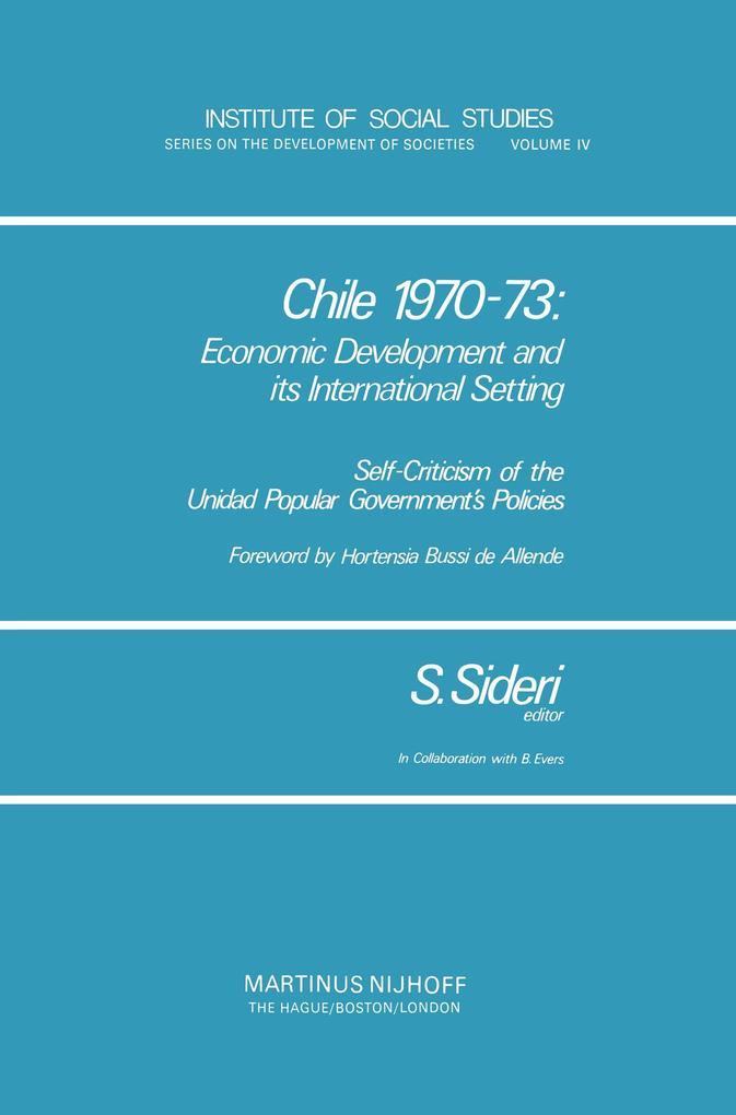 Chile 1970-73: Economic Development and Its International Setting als Buch (kartoniert)
