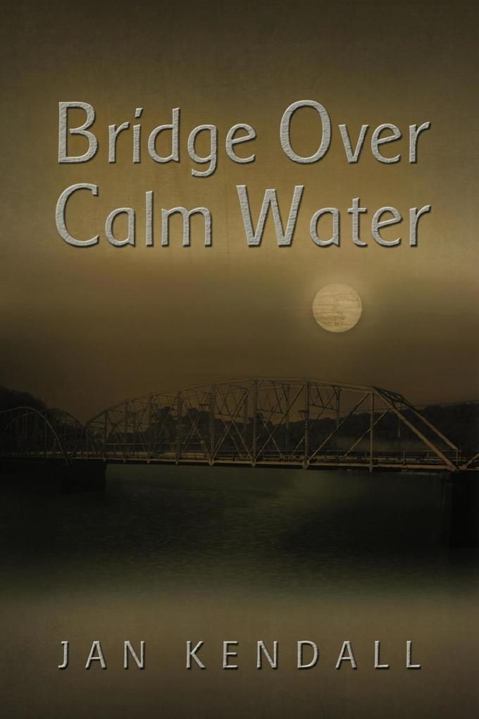 Bridge Over Calm Water als eBook Download von J...