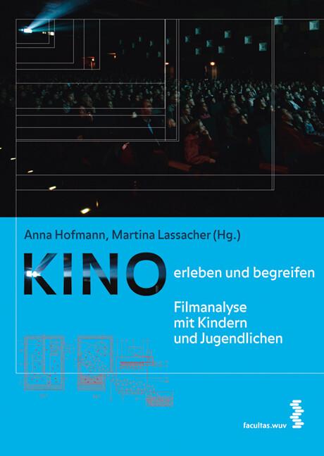 Kino erleben und begreifen als Buch von