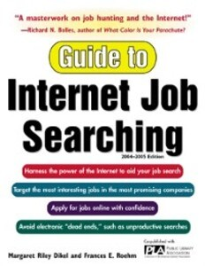Guide to Internet Job Searching 2004-2005 als e...