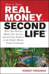 How to Make Real Money in Second Life: Boost Yo...