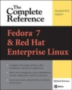 Fedora Core 7 & Red Hat Enterprise Linux: The C...