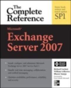 Microsoft Exchange Server 2007: The Complete Re...