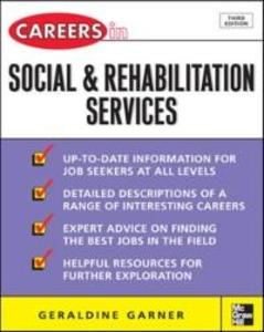 Careers in Social and Rehabilitation Services a...
