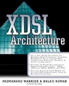X-DSL Architecture als eBook Download von Balaj...