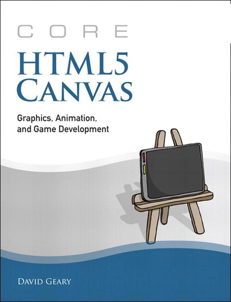 Core HTML5 Canvas als eBook Download von David ...