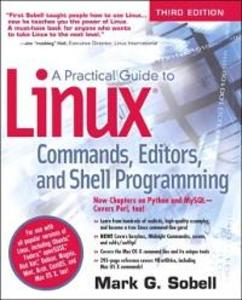 Practical Guide to Linux Commands, Editors, and...