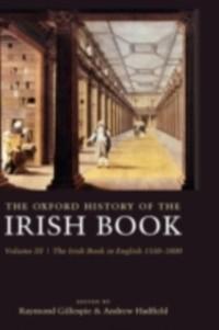 Oxford History of the Irish Book, Volume III: T...