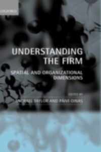 Understanding the Firm: Spatial and Organizatio...