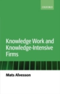 Knowledge Work and Knowledge-Intensive Firms al...