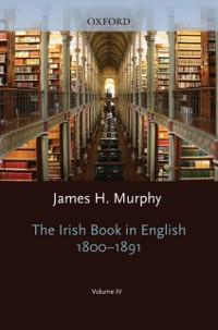 Oxford History of the Irish Book, Volume IV: Th...