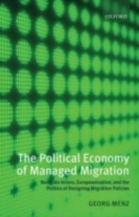 Political Economy of Managed Migration: Nonstat...