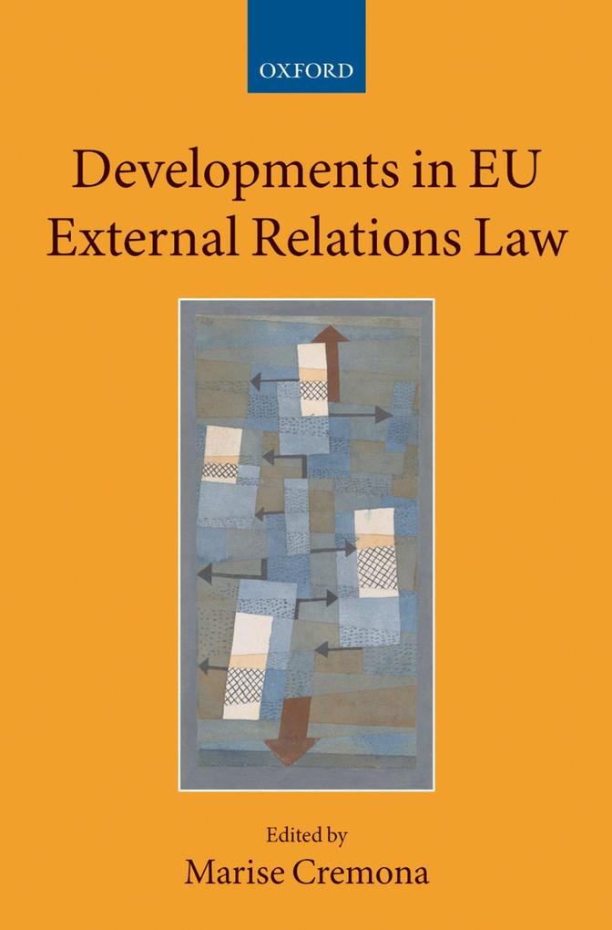 Developments in EU External Relations Law als e...