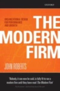 Modern Firm: Organizational Design for Performa...