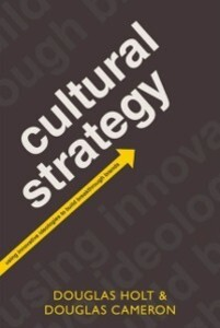 Cultural Strategy: Using Innovative Ideologies ...
