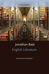 English Literature: A Very Short Introduction als eBook Download von Jonathan Bate - Jonathan Bate