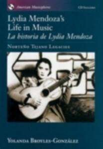 Lydia Mendoza´s Life in Music / La Historia de ...