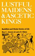 Lustful Maidens and Ascetic Kings