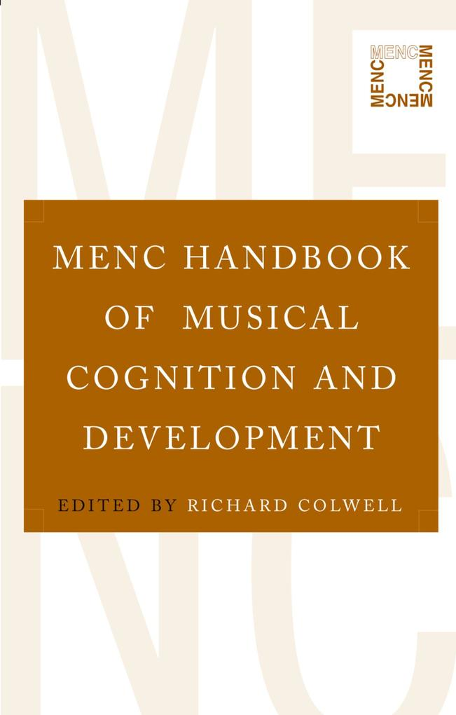 MENC Handbook of Musical Cognition and Developm...