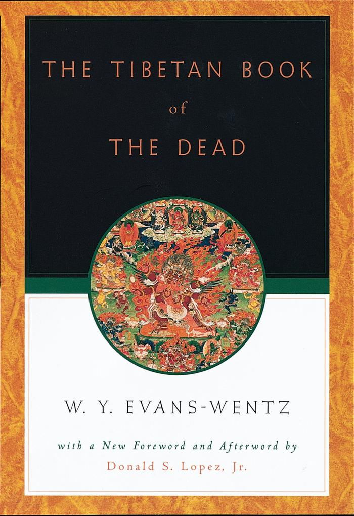 Tibetan Book of the Dead: Or The After-Death Ex...