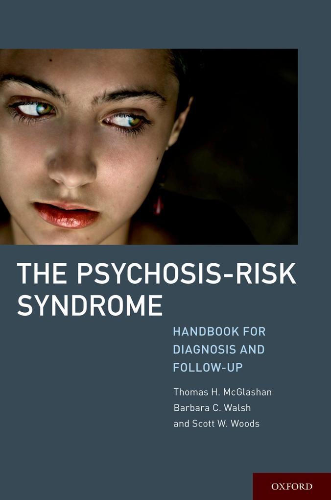 Psychosis-Risk Syndrome: Handbook for Diagnosis...