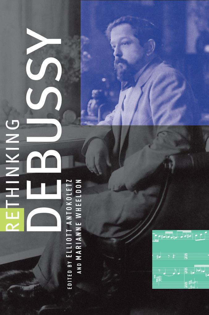 Rethinking Debussy als eBook Download von