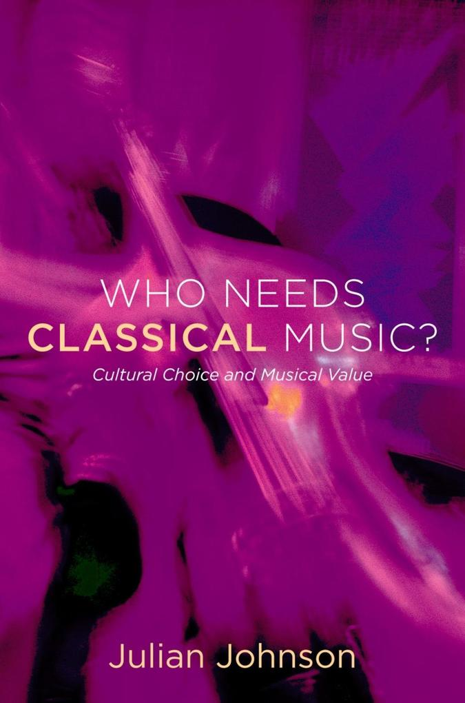 Who Needs Classical Music? als eBook Download v...