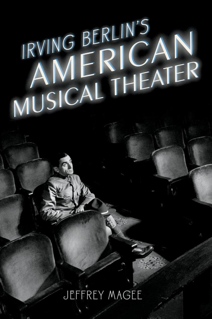 Irving Berlin´s American Musical Theater als eB...