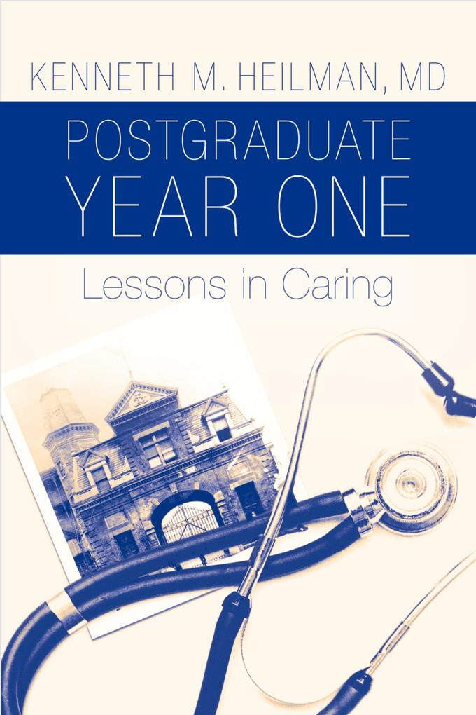 Postgraduate Year One: Lessons in Caring als eB...