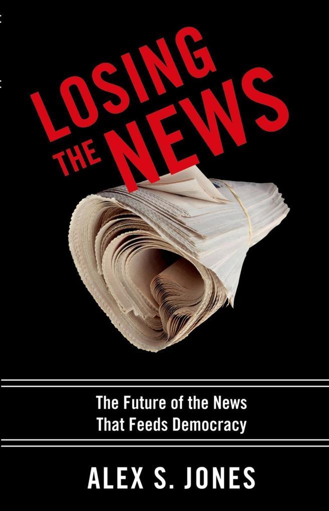 Losing the News als eBook Download von Alex Jones