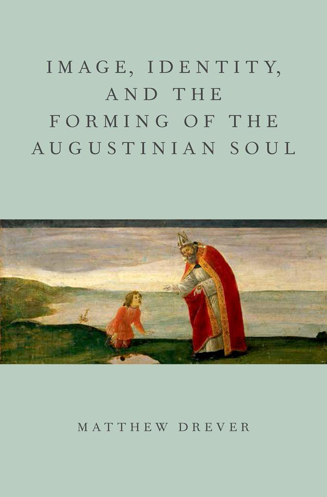 Image, Identity, and the Forming of the Augusti...
