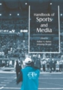 Handbook of Sports and Media als eBook Download...