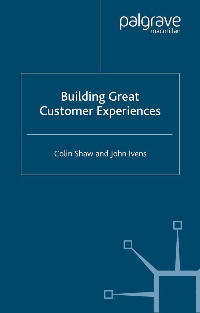 Building Great Customer Experiences als eBook D...
