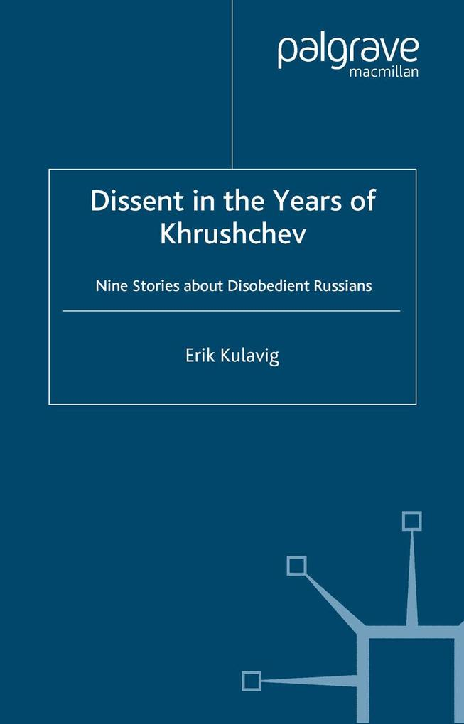 Dissent in the Years of Krushchev als eBook Dow...
