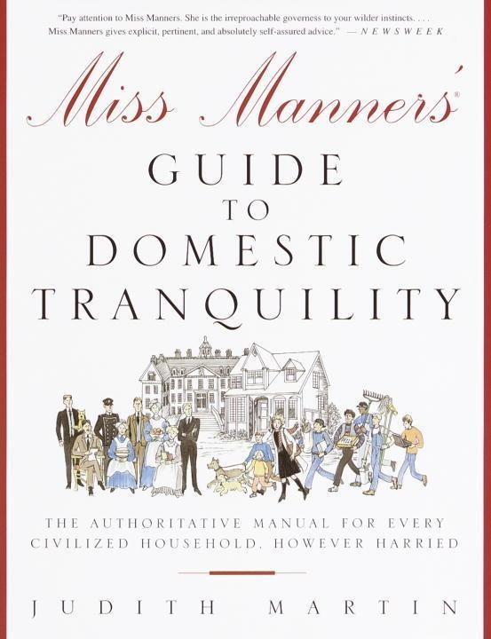Miss Manners´ Guide to Domestic Tranquility als...